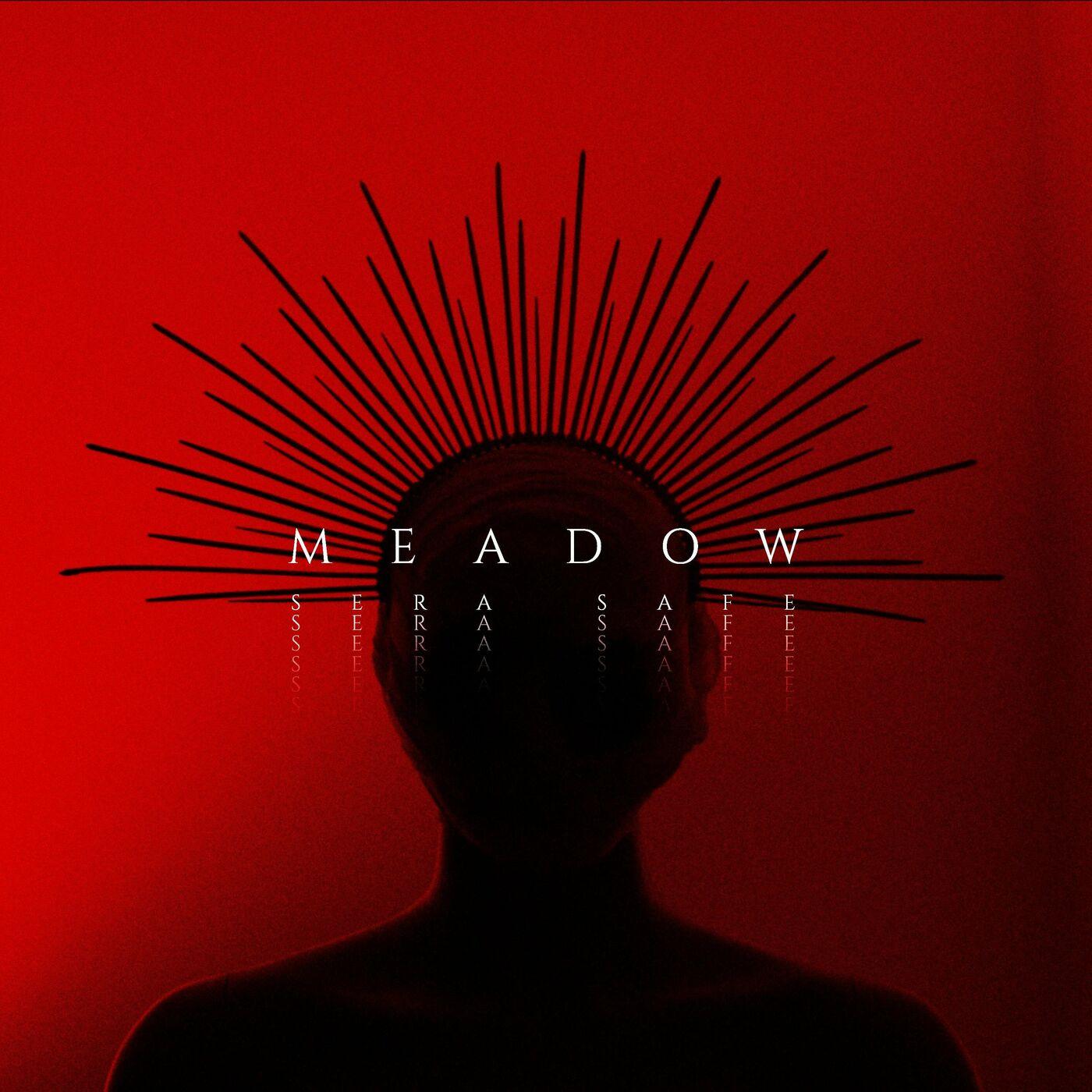 Sera Safe - Meadow [single] (2021)