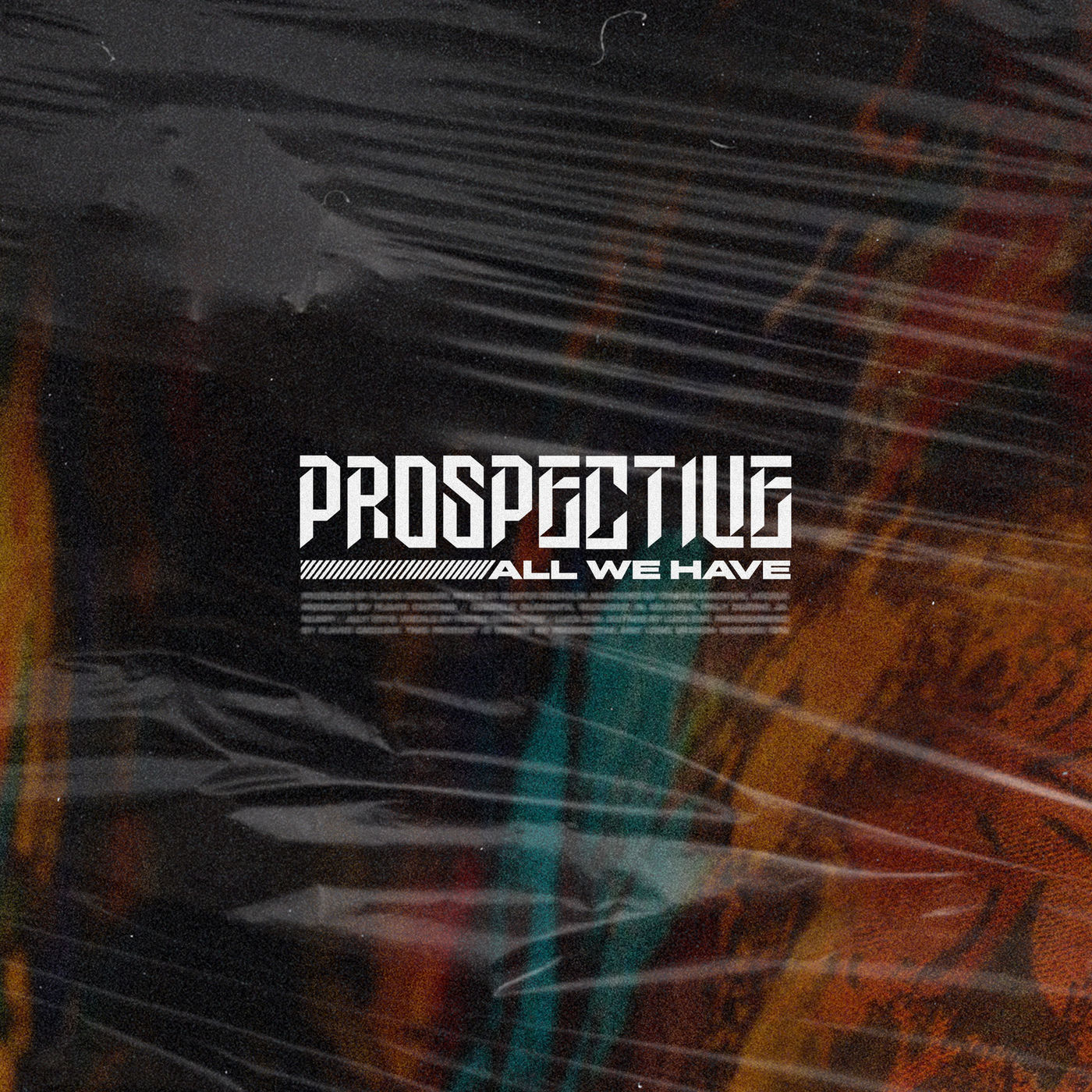 Prospective - All We Have [single] (2019)