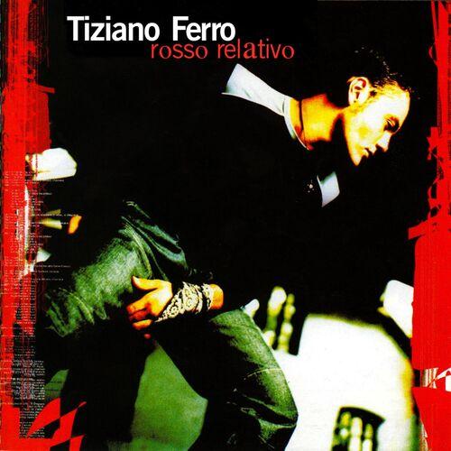 Baixar CD Rosso Relativo – Tiziano Ferro (2005) Grátis
