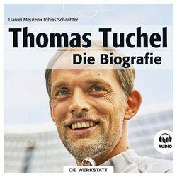 Thomas Tuchel (Die Biografie) Audiobook