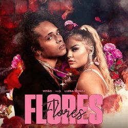 Música Flores - Vitão (Com Luísa Sonza) (2020)