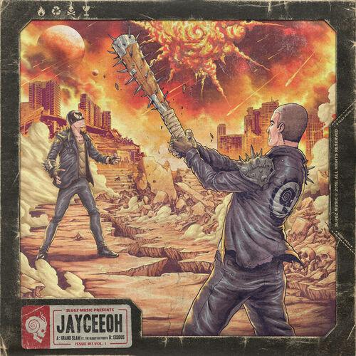 Jayceeoh - Grand Slam | Exodus EP 2019