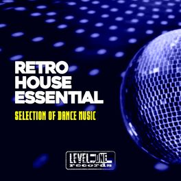 Album cover of Retro House Essential (Selection Of Dance Music)