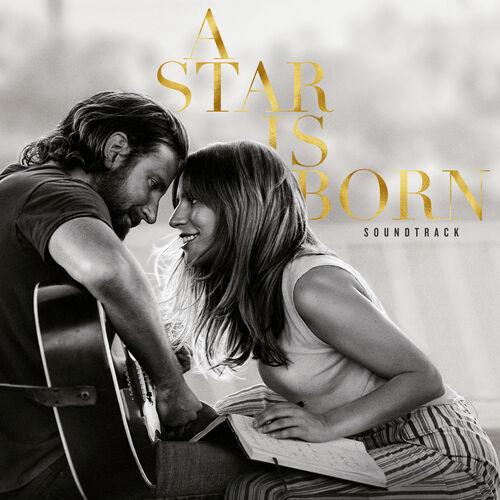 Baixar CD A Star Is Born Soundtrack – Lady Gaga, Bradley Cooper (2018) Grátis