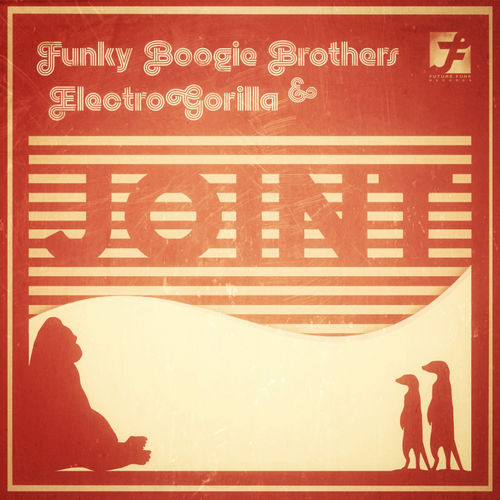 Funky Boogie Brothers, ElectroGorilla - JOINT EP 2019