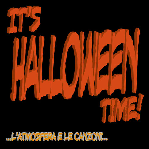 Canzoncine Halloween.Various Artists It S Halloween Time L Atmosfera E Le Canzoni