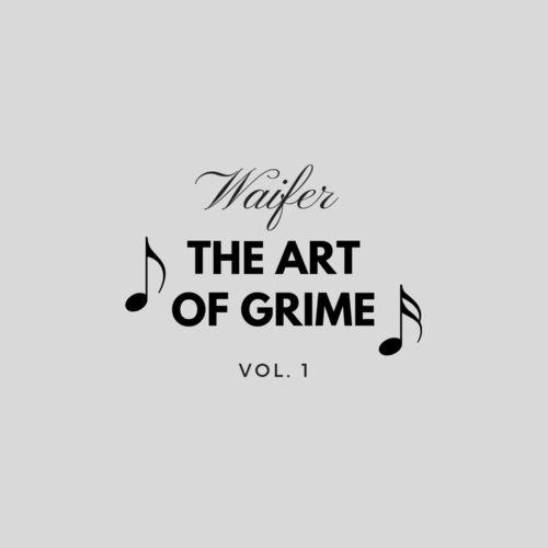 Waifer - Grinding (EP) 2019