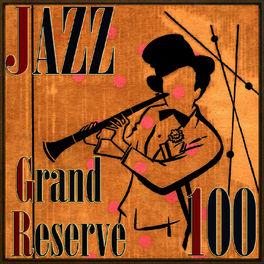 Album cover of 100 Jazz Grand Reserve