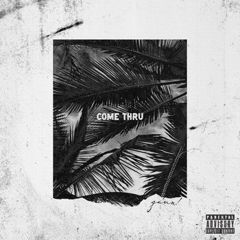 Come Thru cover