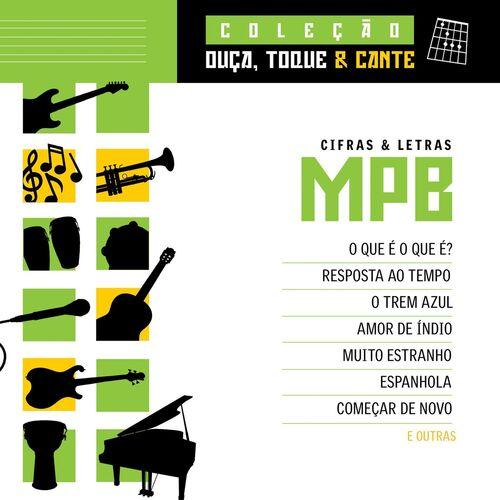 Download Various Artists - Coleção Ouça, Toque E Cante - MPB