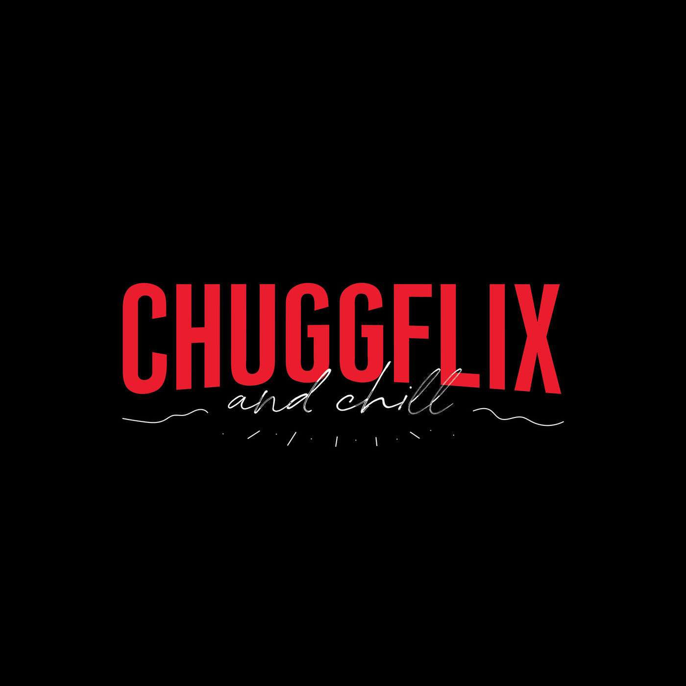 ChuggaBoom - Chuggflix and Chill [single] (2020)