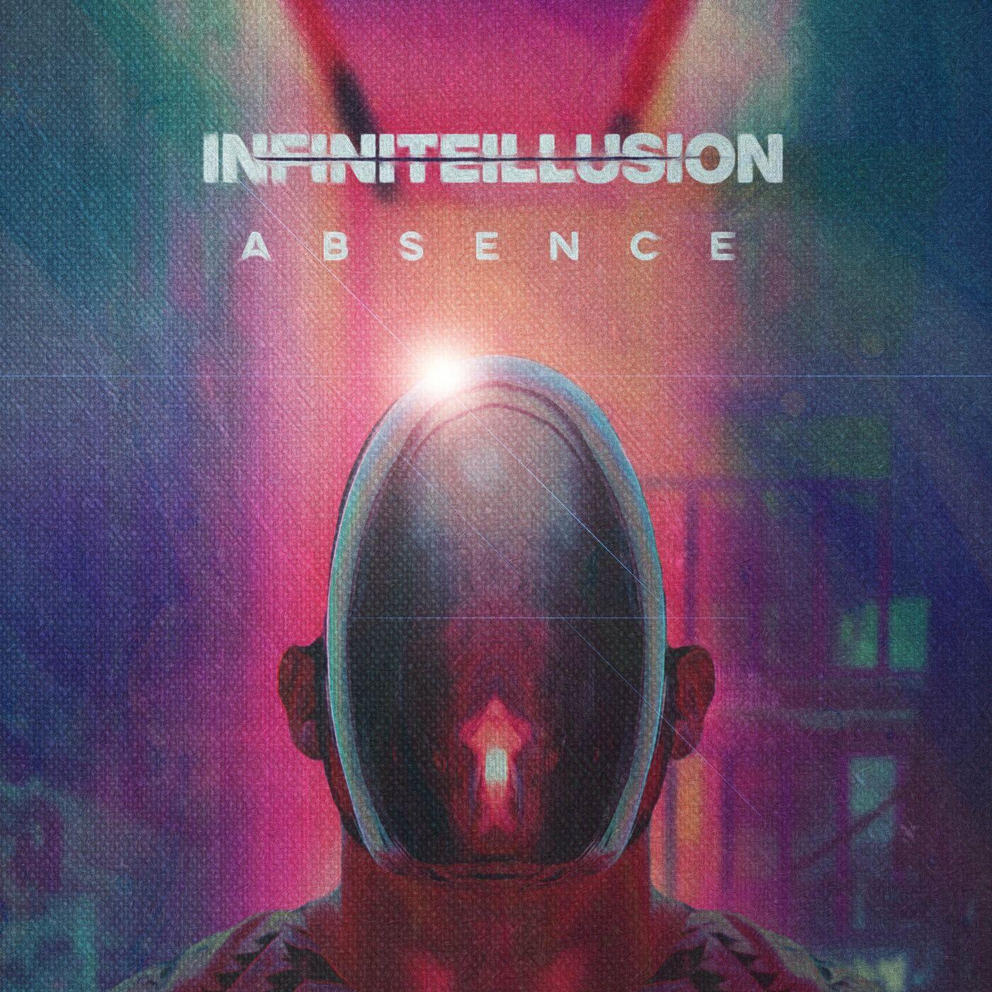 Infinite Illusion - Absence [single] (2020)