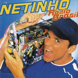 Netinho – Rádio Brasil 1998 CD Completo