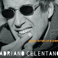 Amore No - ADRIANO CELENTANO