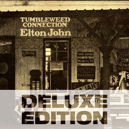 Elton John - Tumbleweed Connection (Deluxe Edition)