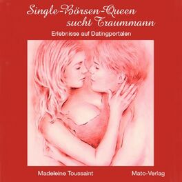 Album cover of Single Börsen Queen sucht Traummann (Erlebnisse auf Internetportalen)