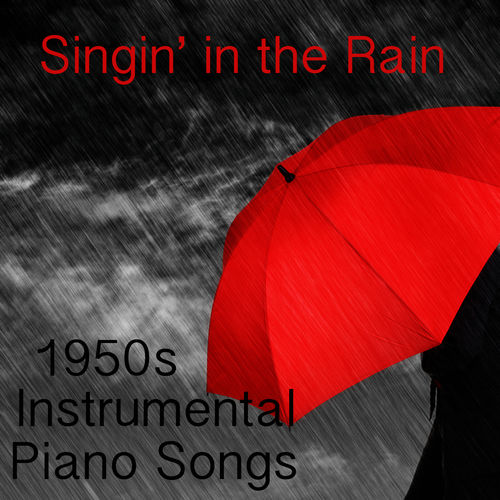The O'Neill Brothers Group: 1950s Instrumental Piano Songs: Singin