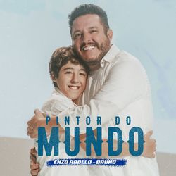 Enzo Rabelo Part. Bruno – Pintor do Mundo CD Completo