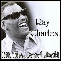 Ray Charles: Ray Charles - Ray Charles - Hit The Road Jack! (MP3
