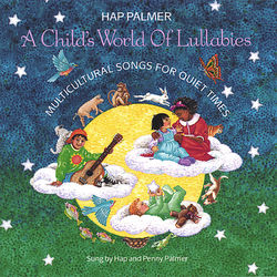 A Child's World Of Lullabies-Multicultural Songs For Quiet Times