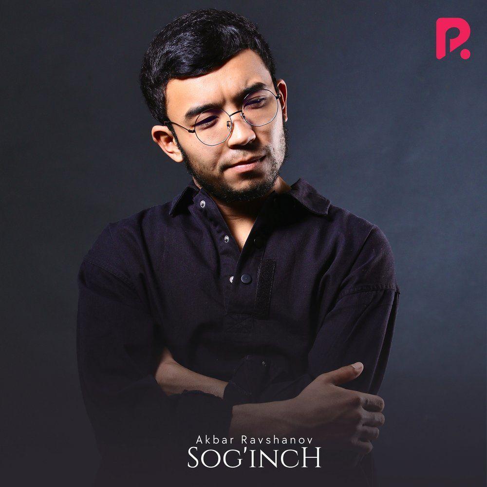 Akbar Ravshanov - Sog'inch
