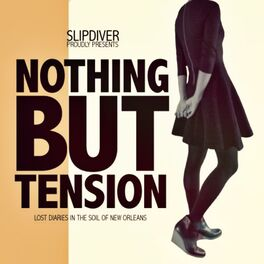 Album cover of Nothing but Tension