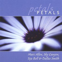 Marc Allen, Sky Canyon, Teja Bell & Dallas Smith - Petals