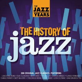 Various Artists - The Jazz Years - The History Of Jazz