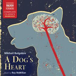 Bulgakov: A Dog's Heart (Unabridged) Audiobook