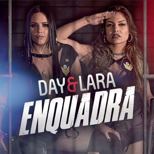 Baixar Enquadra, Baixar Música Enquadra - Day e Lara 2017, Baixar Música Day e Lara - Enquadra 2017