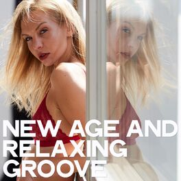 Album cover of New Age and Relaxing Groove