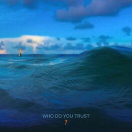 Album cover of Who Do You Trust?