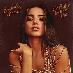 CD Isabela Merced – the better half of me 2020 download