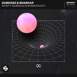 Album cover of Infinity (Dubdogz & Bhaskar Edit)