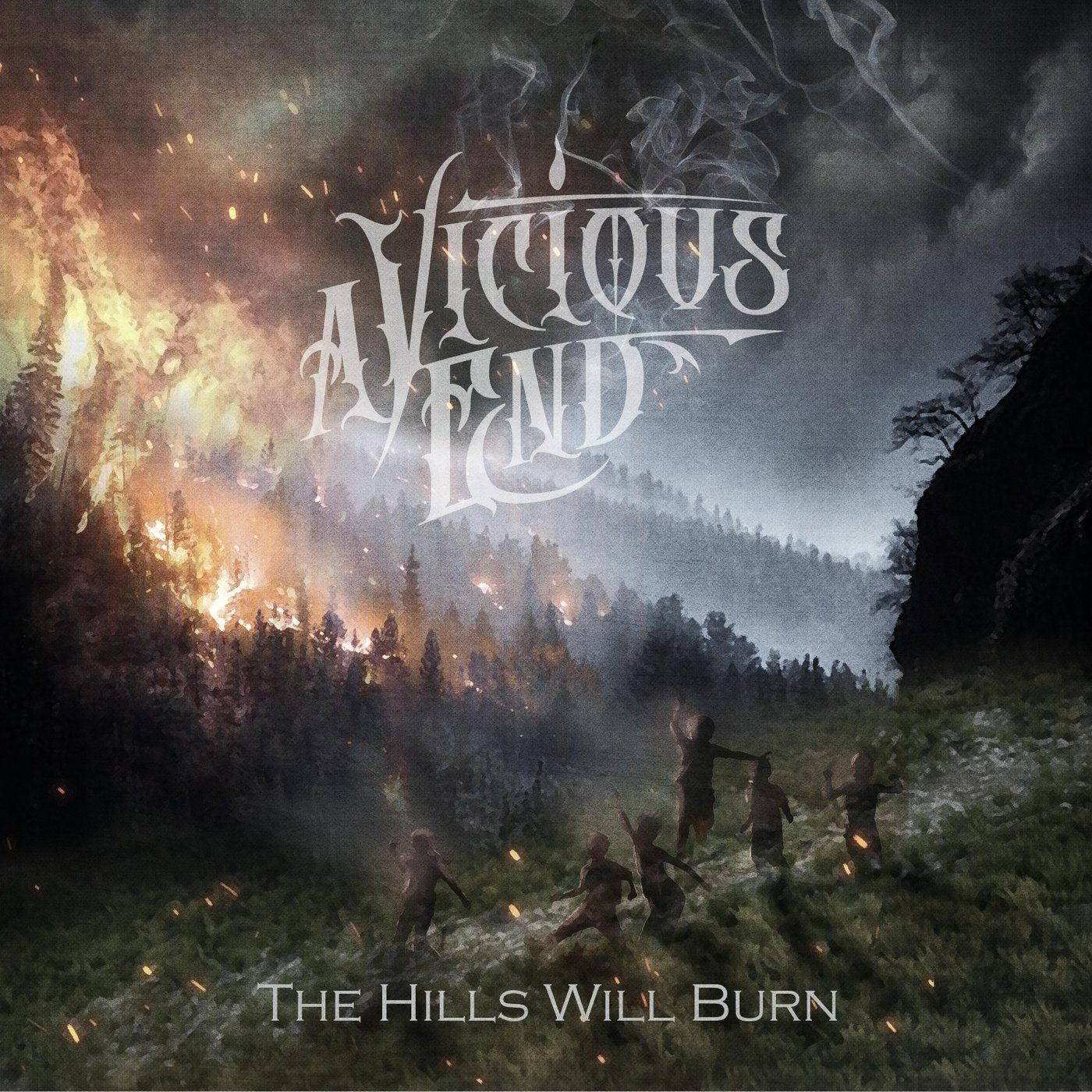 A Vicious End - The Hills Will Burn (2020)