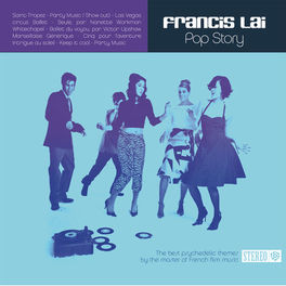 Album cover of Pop Story (The Best Psychedelic Themes by the Master of French Film Music)