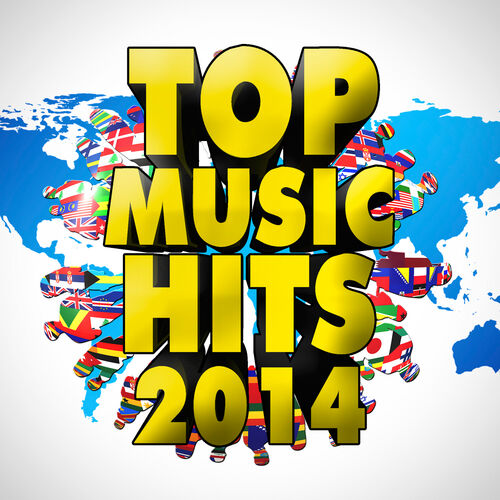 Various Artists: Top Music Hits 2014: Best Songs of Electro