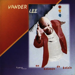 Vander Lee – No Balanço do Balaio 2013 CD Completo