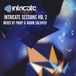 Album cover of Intricate Sessions, Vol. 2 (Unmixed)