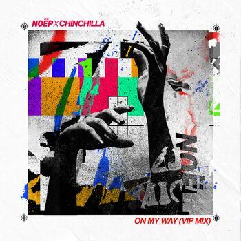 On My Way (feat. CHINCHILLA) [VIP Mix] cover