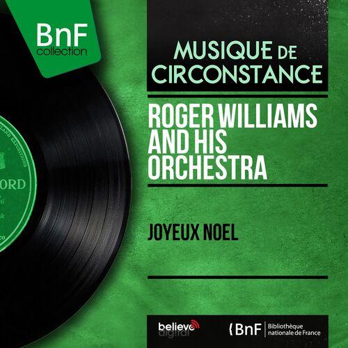 Adeste Fideles Joyeux Noel.Roger Williams And His Orchestra Adeste Fideles Arranged