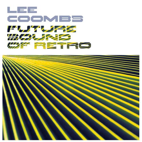 Lee Coombs - Future Sound of Retro [FLRCD003]