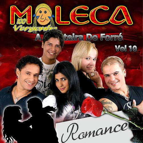 Baixar Single Romance, Vol. 10, Baixar CD Romance, Vol. 10, Baixar Romance, Vol. 10, Baixar Música Romance, Vol. 10 - Moleca 100 Vergonha 2010, Baixar Música Moleca 100 Vergonha - Romance, Vol. 10 2010