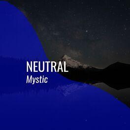 Album cover of # Neutral Mystic