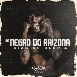 Música Dias de Glória - MC Negão do Arizona (2020) Download