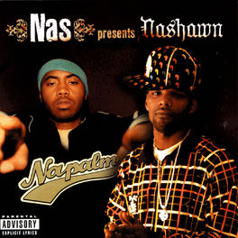 Nas Presents Nashawn: Napalm - Music Streaming - Listen on Deezer