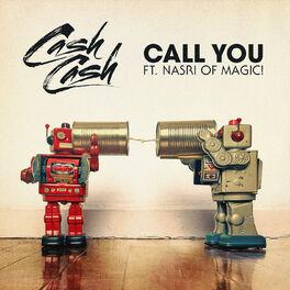 Album cover of Call You (feat. Nasri of MAGIC!)