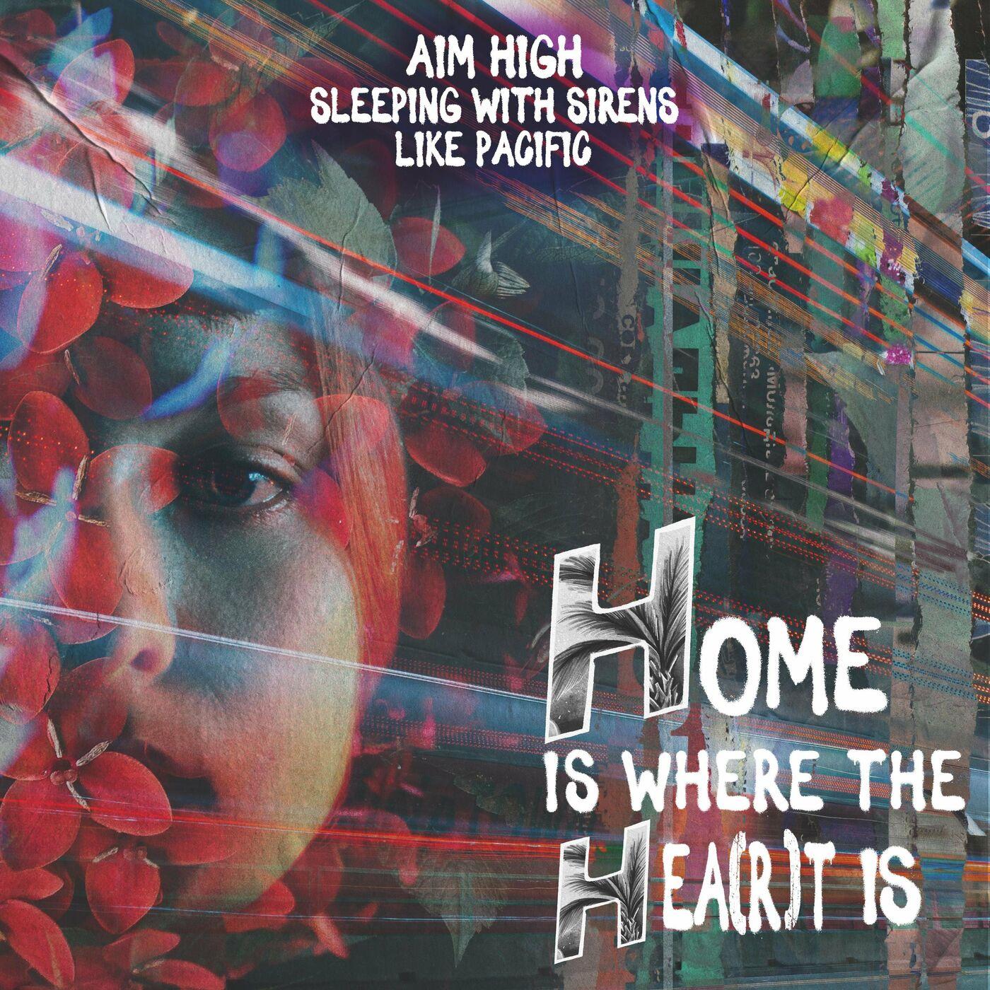 Aim High - Home Is Where The Hea(r)t Is [single] (2021)