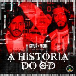 A História do CD (Com Froid, Ene Jhow)
