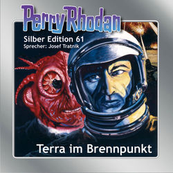 Terra im Brennpunkt - Perry Rhodan - Silber Edition 61 (Ungekürzt) Audiobook